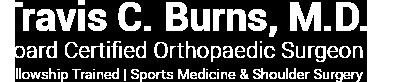 Travis C. Burns, MD, Orthopaedic Surgeon